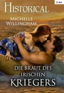 Die Braut des irischen Kriegers von Michelle willingham