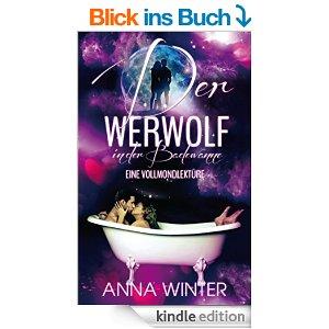 Der Werwolf in der Badewanne von Anna Winter