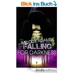 Falling for Darkness von Melody Adams