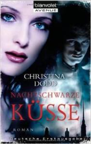 Nachtschwarze Küsse von Christina Dodd
