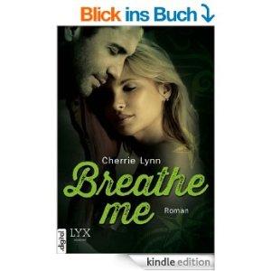 Breath me von Cherrie Lynn