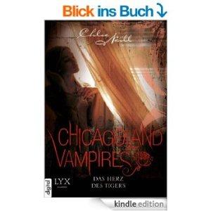 Chicagoland Vampires: Das Herz des Tigers von Chloe Neill