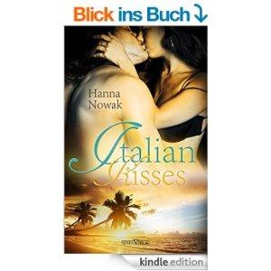 Italian Kisses von Hanna Nowak