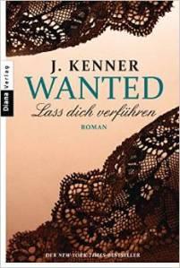 Wanted: Lass dich verführen von J. Kenner
