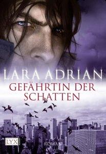 Gefährtin der Schatten von Lara Adrian
