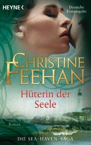Hüterin der Seele von Christine Feehan