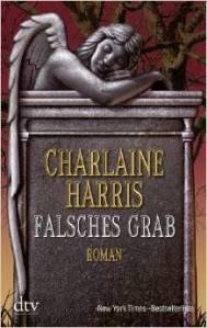 Falsches Grab von Charlaine Harris