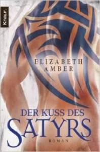 Der Kus des Satyrs von Elizabeth Amber