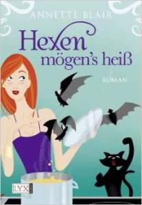 Hexen mögen´s heiß von Annette Blair