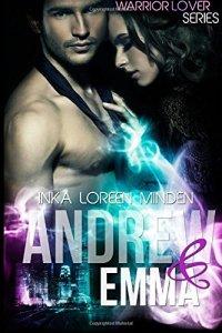 Warrior Lover: Andrew & Emma von Inka Loreen Minden
