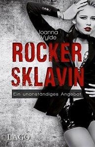 Rockersklavin von Joanna Wylde