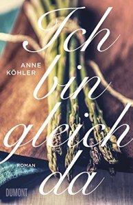 Ich bin gleich da von Anne Köhler