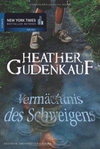 Vermächtnis des Schweigens von Heather Gudenkauf