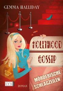 Hollywood Gossip von Gemma Halliday