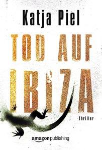 Tod auf Ibiza von Katja Piel