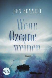 Wenn Ozeane weinen von Ben Bennett