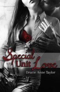 Special Unit Love von Drucie Anne Taylor