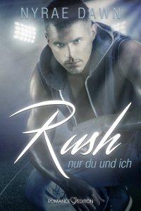Rush - nur du und ich von Nyrae Dawn