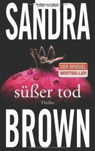 Süßer Tod von Sandra Brown