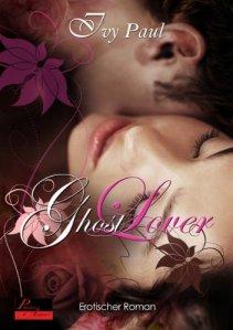 Ghost Lover von Ivy Paul