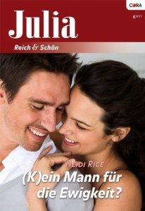 (K)ein Mann für Ewigkeit? von Heidi Rice