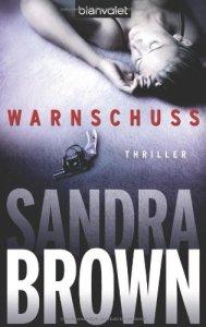 Warnschuss von Sandra Brown