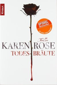 Todesbräute von Karen Rose