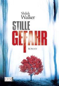 Stille Gefahr von Shiloh Walker