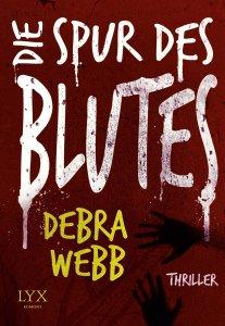 Die Spur des Blutes von Debra Webb