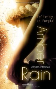 Amber Rain von Felicity LaForgia