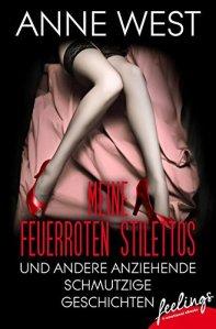 Meine feuerroten Stilettos von Anne West