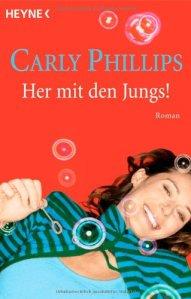 Her mit den Jungs! von Carly Phillips