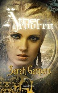 Äthergeboren von Sarah Gaspers