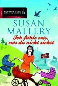 Ich fühle was, was du nicht siehst von Susan Mallery