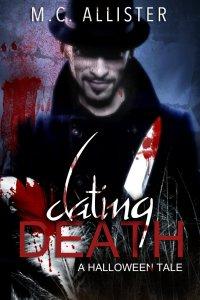 Dating Death von M.C. Alister