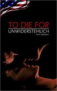 to die for - unwiderstehlich von Anie Salvatore