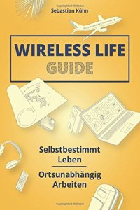 Wireless Life Guide von Sebastian Kuhn