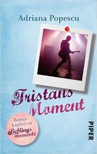Tristans Moment von Adriana Popescu