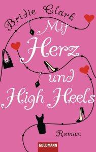 Mit Herz und High Heels von Bridie Clark