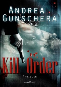 Kill Order von Andrea Gunschera