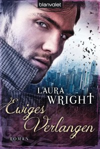 Ewiges Verlangen von Laura Wright