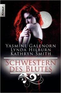 Schwestern des Blutes von Yasmine Galenorn, Lynda Hilburn, Kathyrn Smith