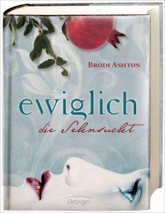 Ewiglich der Sehnsucht von Brodi Ashton
