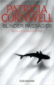 Blinder Passagier von Patricia Cornwell