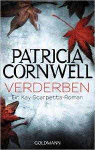 Verderben von Patricia Cornwell