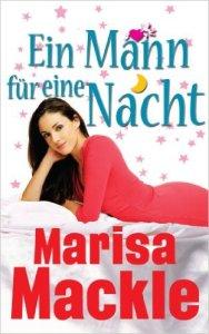 Ein Mann für eine Nacht von Marisa Mackle