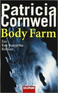 Body Farm von Patricia Cornwell