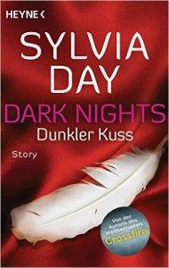 Dark Nights - Dunkler Kuss von Sylvia Day