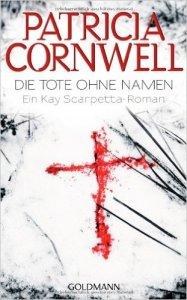 Die Tote ohne Name von Patricia Cornwell