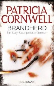 Brandherd von Patricia Cornwell